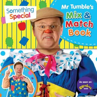 Something Special: Mr Tumble's Mix and Match by Egmont Publishing UK