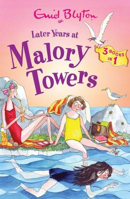 Later Years at Malory Towers by Enid Blyton