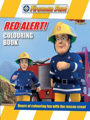Fireman Sam Red Alert Colouring Book by