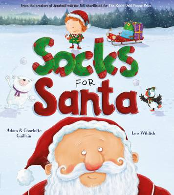 Socks for Santa by Charlotte Guillain, Adam Guillain
