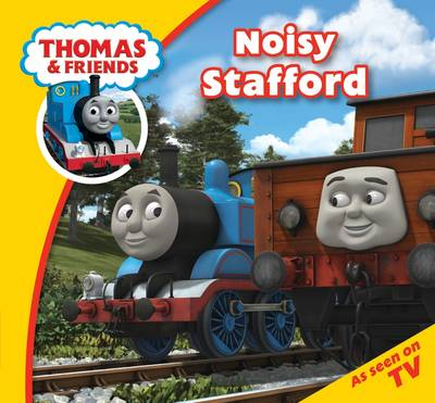 Thomas & Friends: Noisy Stafford by