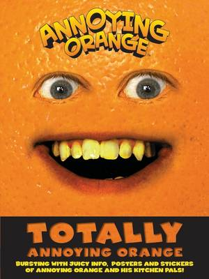 Totally Annoying Orange! by
