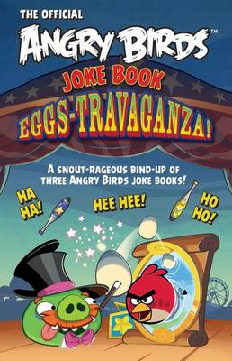 Angry Birds Joke Book Eggs-Travaganza! by