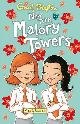 New Term at Malory Towers by Pamela Cox, Enid Blyton