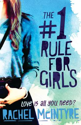 The Number One Rule for Girls by Rachel McIntyre