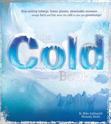 The Cold Book by Miranda Smith, Dr. Mike Goldsmith