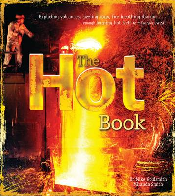 The Hot Book by Miranda Smith, Dr. Mike Goldsmith