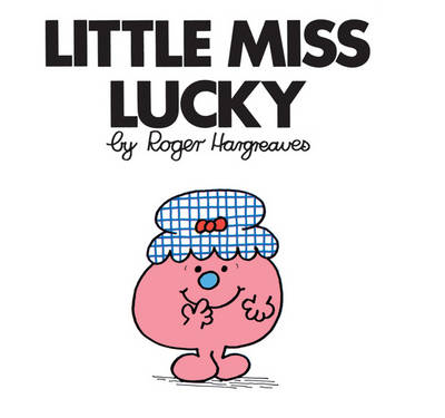 Little Miss Lucky by Roger Hargreaves