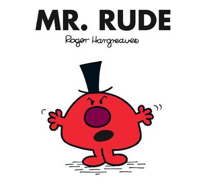 Mr. Rude by Roger Hargreaves