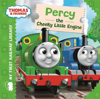 Thomas & Friends: My First Railway Library: Percy the Cheeky Little Engine by Rev. Reverend W. Awdry