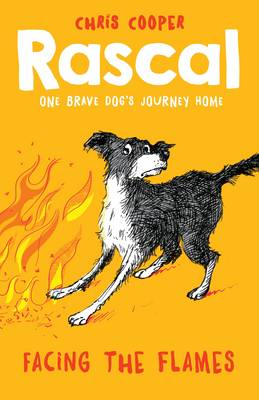 Rascal: Facing the Flames by Chris Cooper