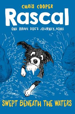 Rascal: Swept Beneath The Waters by Chris Cooper
