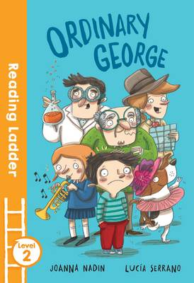 Ordinary George by Joanna Nadin