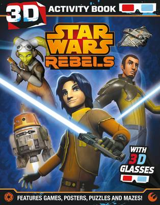 Star Wars Rebels 3D Activity Book by Lucasfilm Ltd