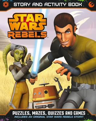 Star Wars Rebels Story and Activity Book by