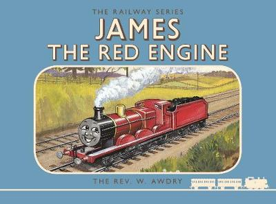 Thomas the Tank Engine the Railway Series: James the Red Engine by Rev. Wilbert Vere Awdry