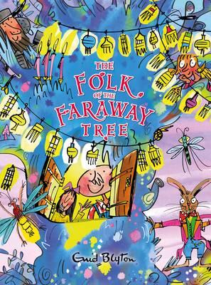 The Folk of the Faraway Tree by Enid Blyton