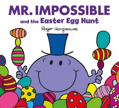 Mr Impossible and the Easter Egg Hunt by