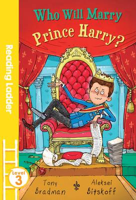 Who Will Marry Prince Harry? by Tony Bradman
