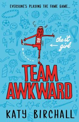 The It Girl: Team Awkward by Katy Birchall
