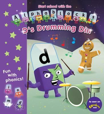 Alphablocks D's Drumming Din by