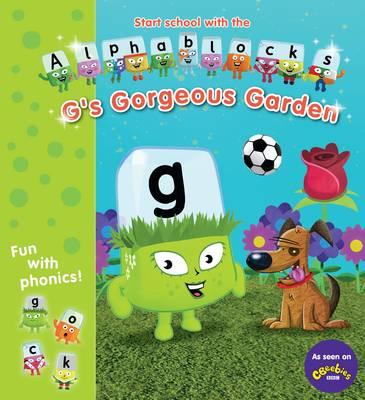 Alphablocks G's Gorgeous Garden by
