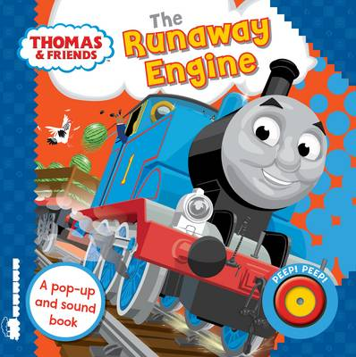 Thomas & Friends: The Runaway Engine Sound Book by