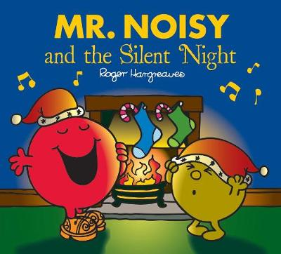 Mr Noisy and the Silent Night by
