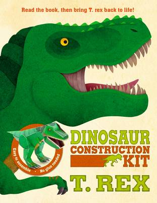 Dinosaur Construction Kit T. rex by Susie Brooks