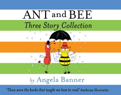 Ant and Bee Three Story Collection by Angela Banner