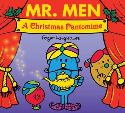 Mr. Men a Christmas Pantomime by Roger Hargreaves