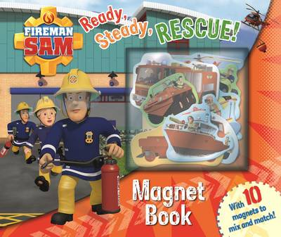 Fireman Sam: Ready, Steady, Rescue! Magnet Book by