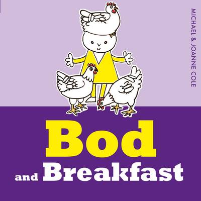 Bod and Breakfast by Michael Cole