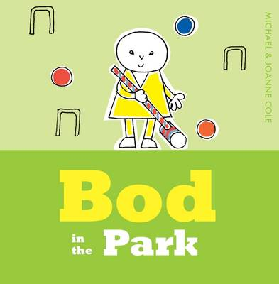 Bod in the Park by Michael Cole
