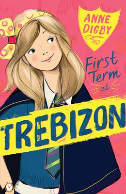 First Term at Trebizon by Anne Digby