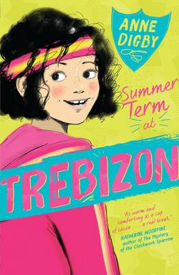 Summer Term at Trebizon by Anne Digby