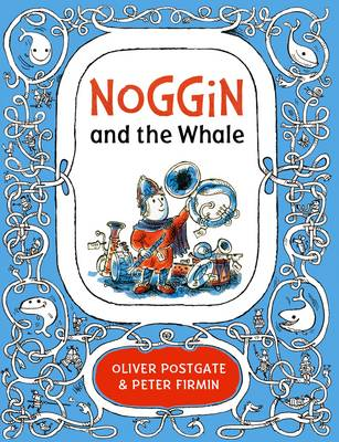 Noggin and the Whale by Oliver Postgate