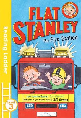Flat Stanley and the Fire Station by Jeff Brown