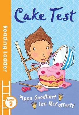 Cake Test by Pippa Goodhart