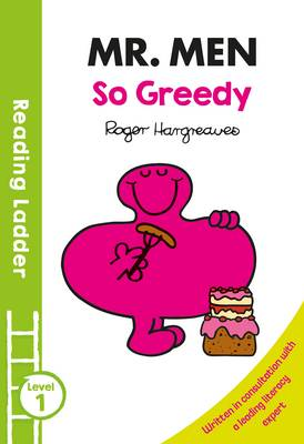Reading Ladder Mr Men: So Greedy by