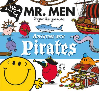 Mr. Men Adventure with Pirates by Adam Hargreaves, Roger Hargreaves