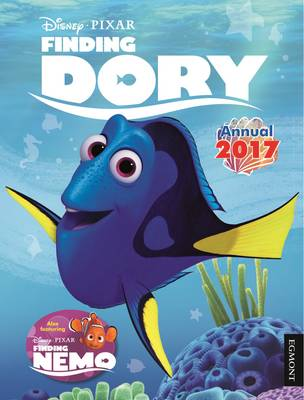 Disney Finding Dory Annual 2017 by Egmont UK Ltd