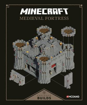 Minecraft: Exploded Builds: Medieval Fortress An Official Minecraft Book from Mojang by Mojang AB