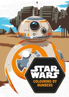 Star Wars: Colouring by Numbers by Lucasfilm Ltd