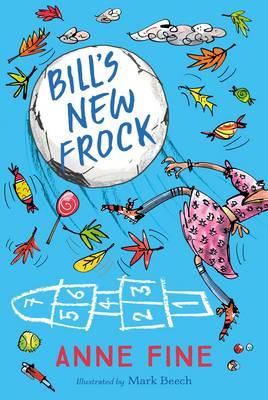 Bill's New Frock by Anne Fine