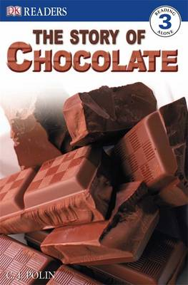 The Story of Chocolate by C. J. Polin, Caryn Jenner