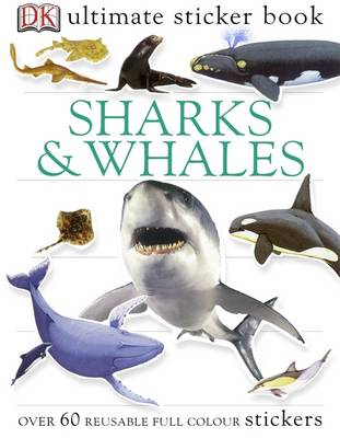 Sharks and Whales Ultimate Sticker Book by