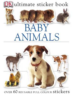 Baby Animals Ultimate Sticker Book by Melanie Halton, Dorling Kindersley