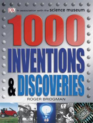 1000 Inventions and Discoveries by DK