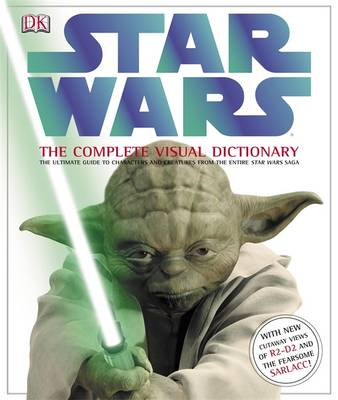 Star Wars the Complete Visual Dictionary by Ryder Windham